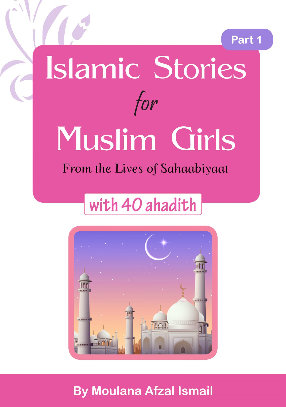 Islamic Stories for Muslim Girls Part 1
