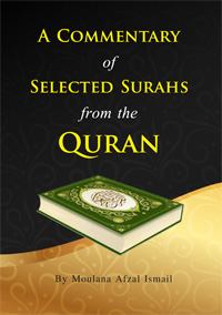 A Commentary of Selected Surahs from the Quran
