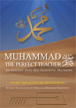 Muhammad Sallallahu Alaihi Wasallam - The Perfect Teacher